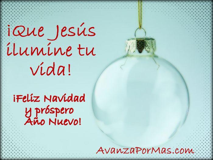 Que jes s ilumine tu vida avanza por m s - Tarjetas navidenas cristianas ...