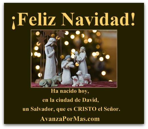Feliz navidad ha nacido hoy el salvador avanza por m s - Tarjetas navidenas cristianas ...