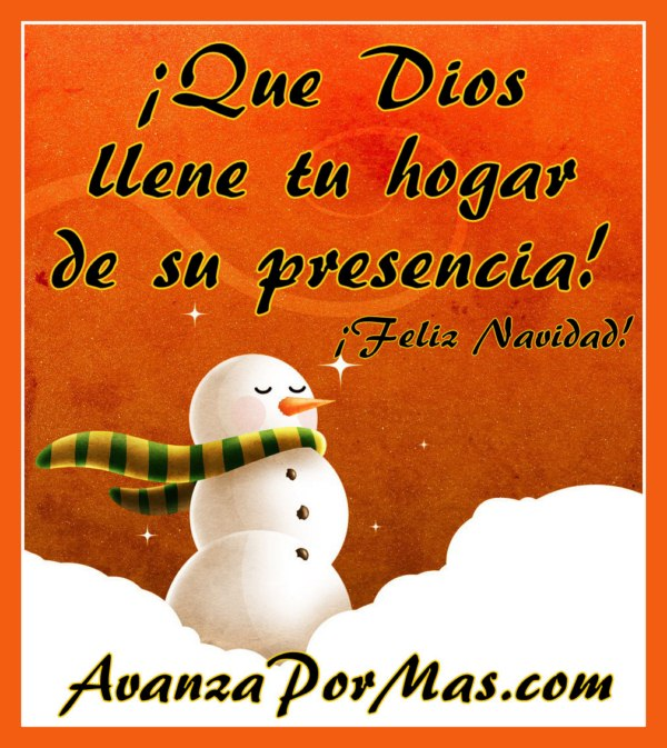 Que dios llene tu hogas de su presencia avanza por m s - Tarjetas navidenas cristianas ...