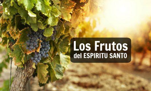 El Precioso y Poderoso Fruto del Espíritu Santo