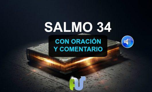 Salmo 34 Biblia Hablada con Explicación y Oración