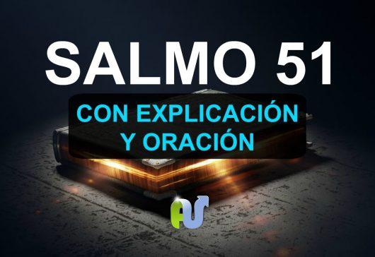 Salmo 51 Biblia Hablada con Explicación y Oración