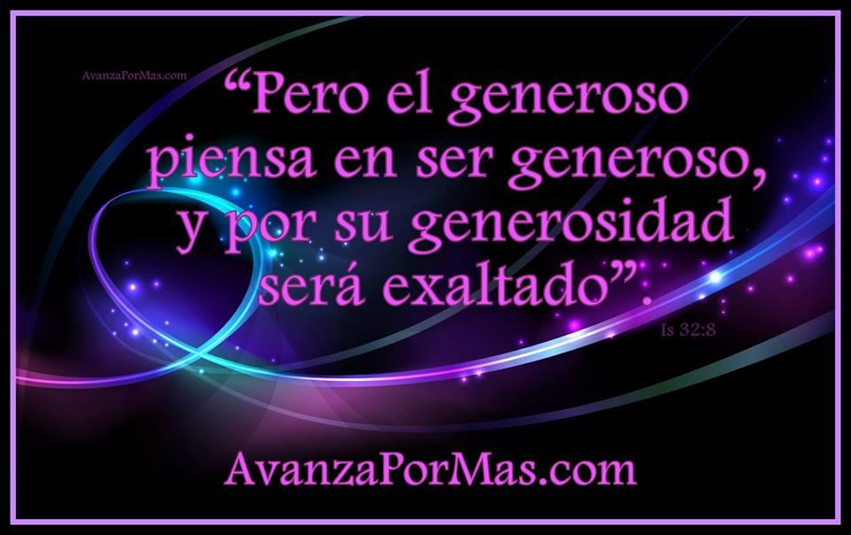 """(IMAGEN) """"Pero el generoso piensa en ser generoso, y por"""